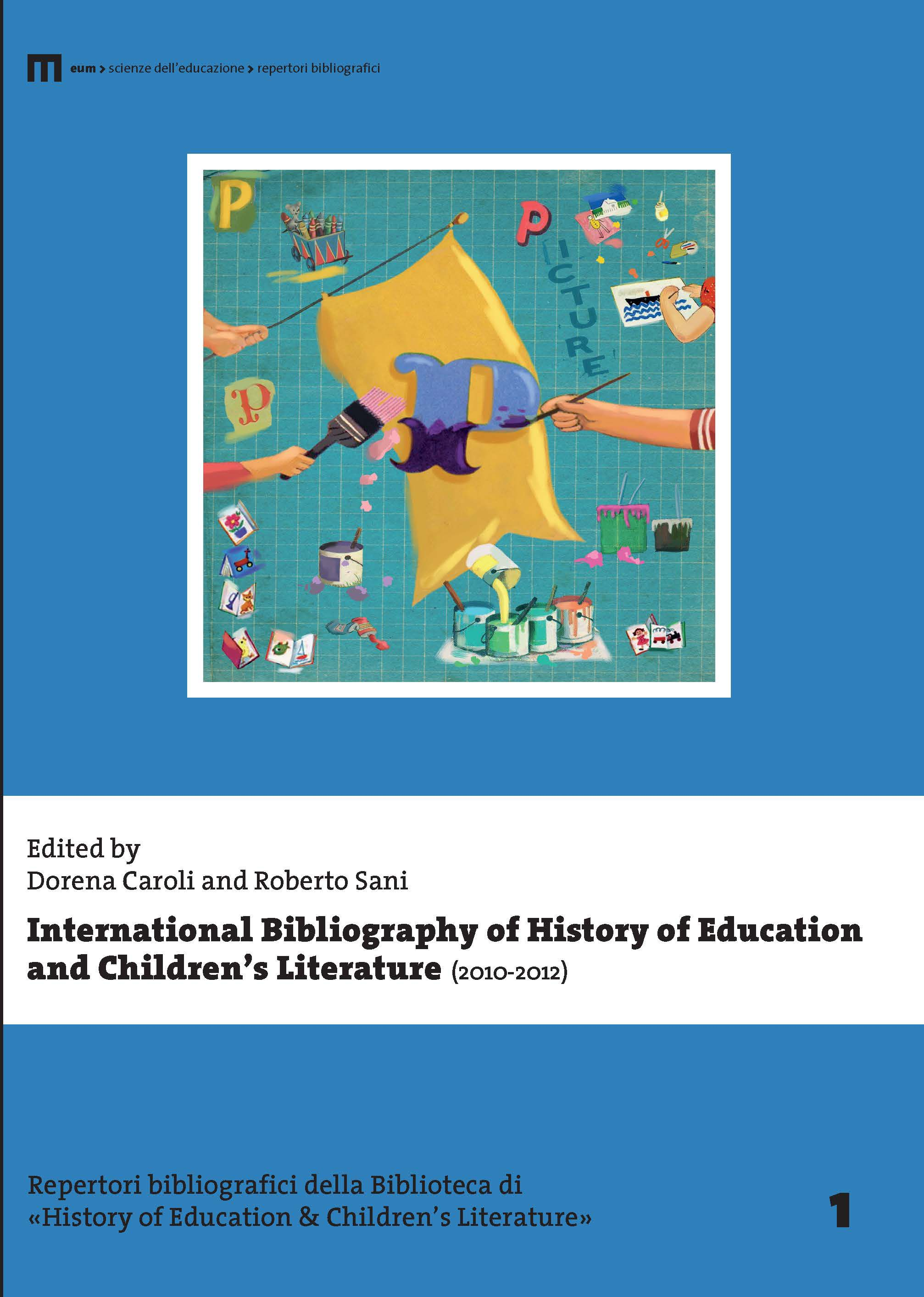 International Bibliography of History of Education and Children's Literature (2010-2012)