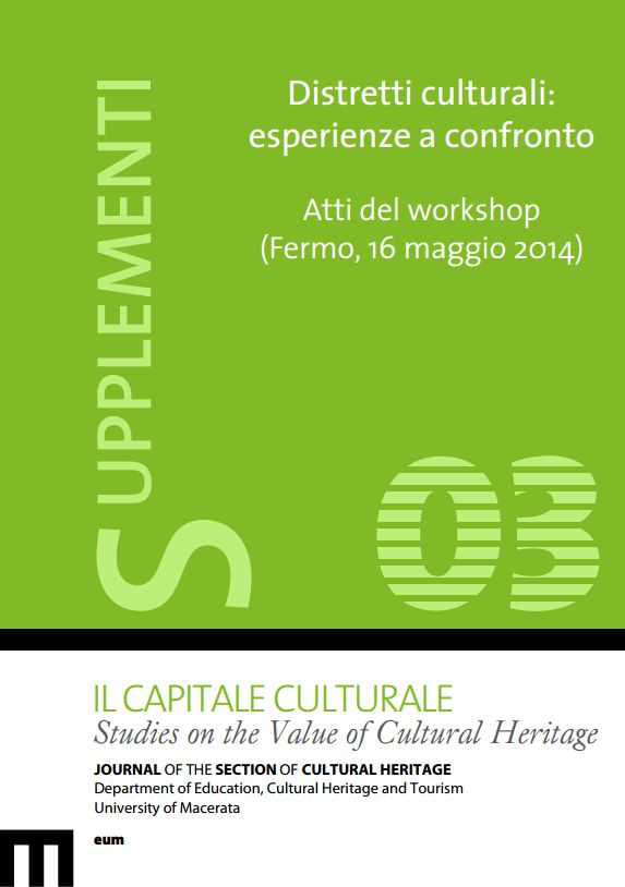 "Atti del workshop ""Distretti culturali: esperienze a confronto"". Supplementi (3/2015)"