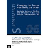 Changing the Enemy, Visualizing the Other. Supplementi 6/2017