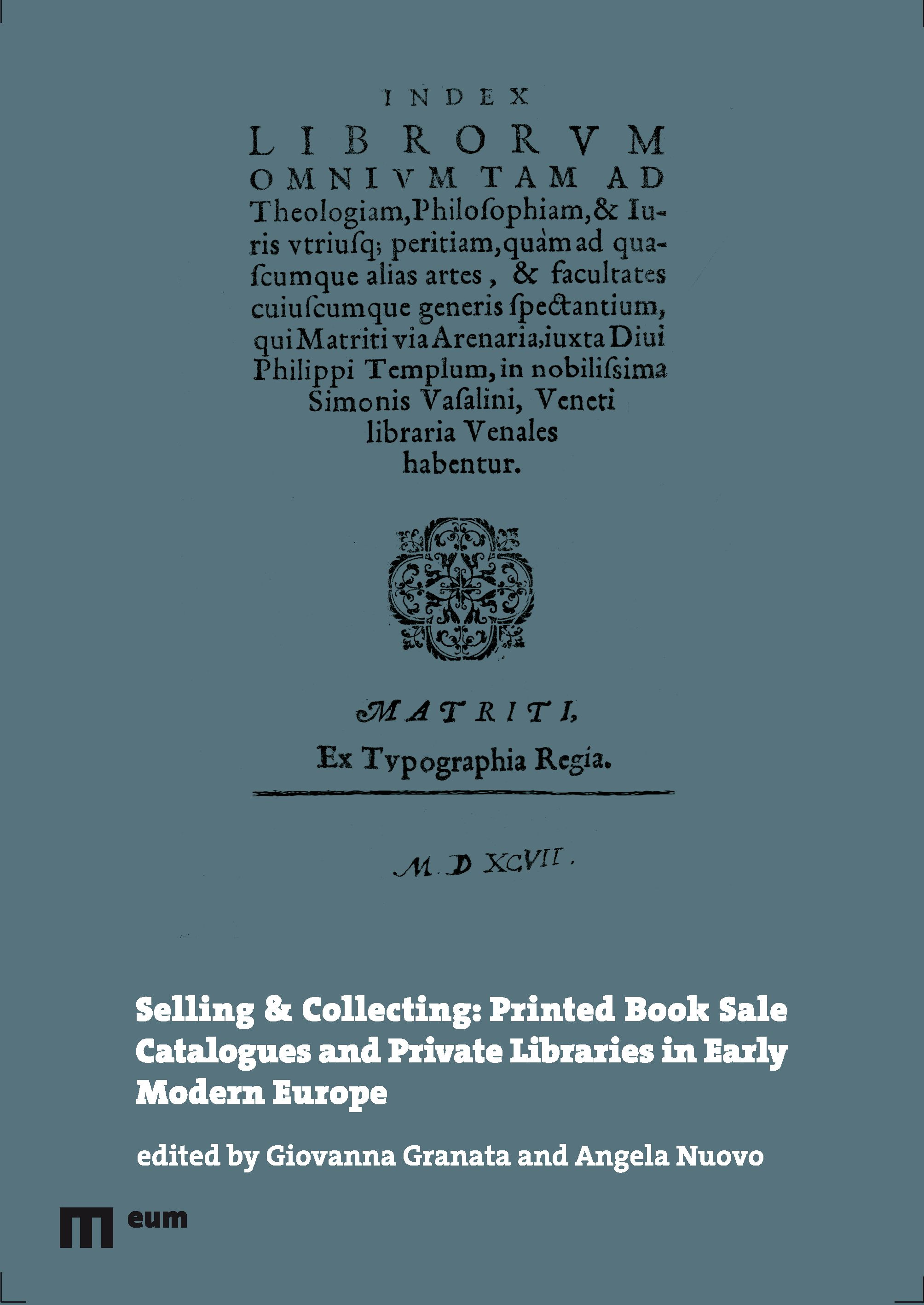 Selling & Collecting: Printed Book Sale Catalogues and Private Libraries in Early Modern Europe