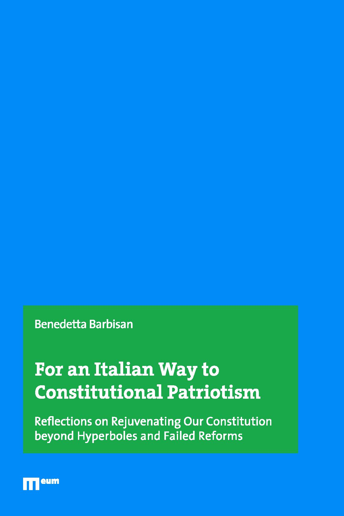 For an Italian Way to Constitutional Patriotism