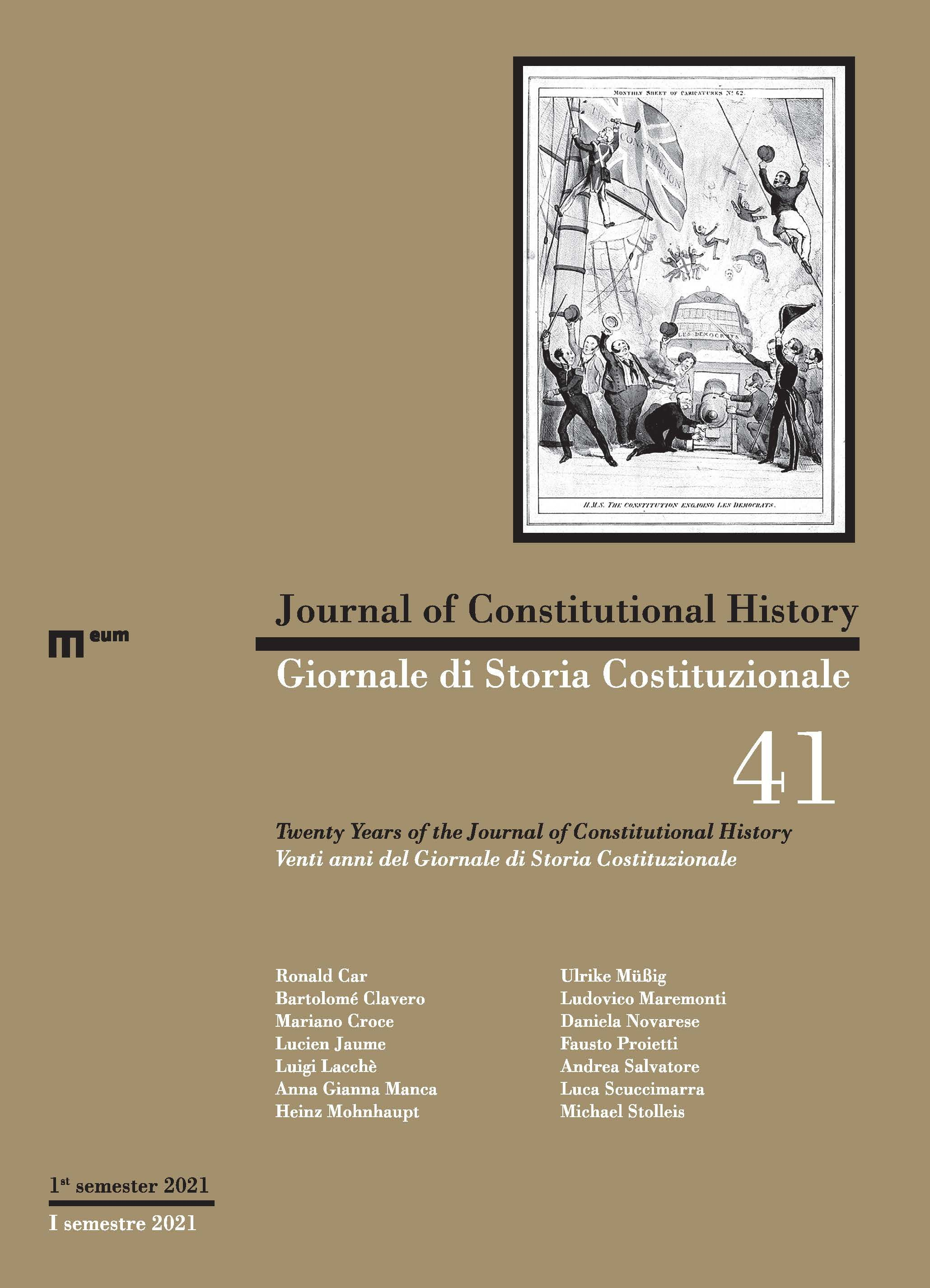 Journal of Constitutional History / Giornale di Storia Costituzionale n. 41, 1/2021